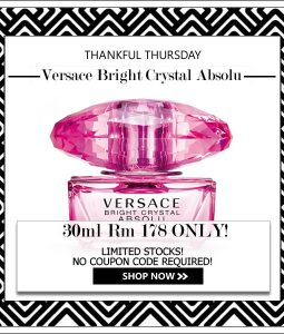 VERSACE BRIGHT CRYSTAL ABSOLU EDP FOR WOMEN 30ML [THANKFUL THURSDAY SPECIAL]