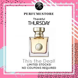 VERSACE POUR FEMME EDP FOR WOMEN 100ML [THANKFUL THURSDAY SPECIAL]